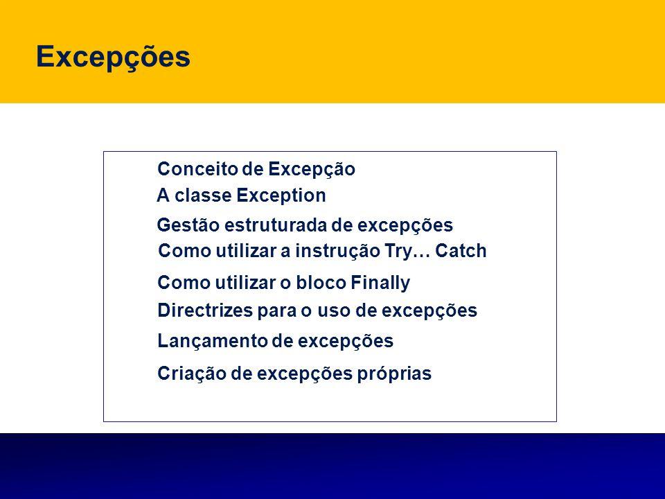 Excepções Conceito de Excepção A classe Exception