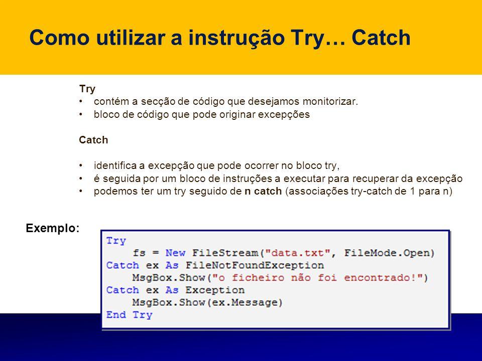 Como utilizar a instrução Try… Catch