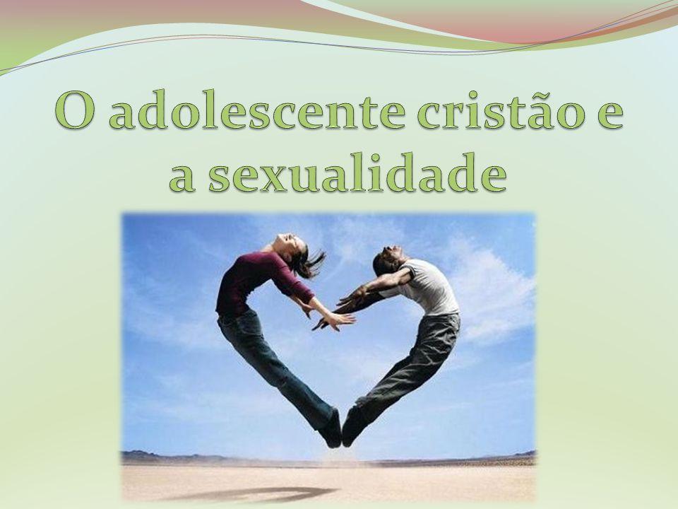 O adolescente cristão e a sexualidade