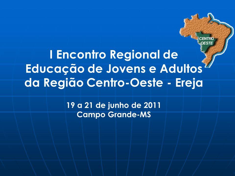 I Encontro Regional de Educação de Jovens e Adultos da Região Centro-Oeste - Ereja