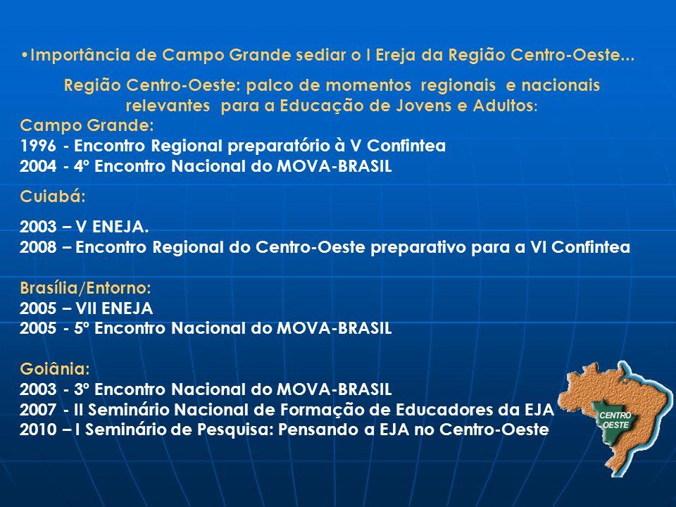 Importância de Campo Grande sediar o I Ereja da Região Centro-Oeste...