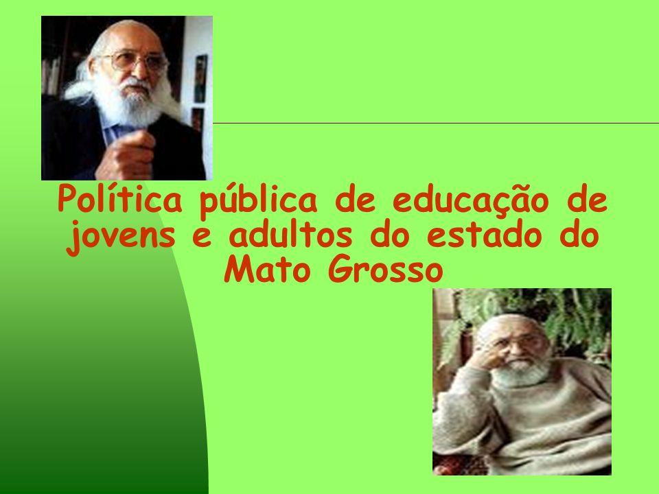 Política pública de educação de jovens e adultos do estado do Mato Grosso