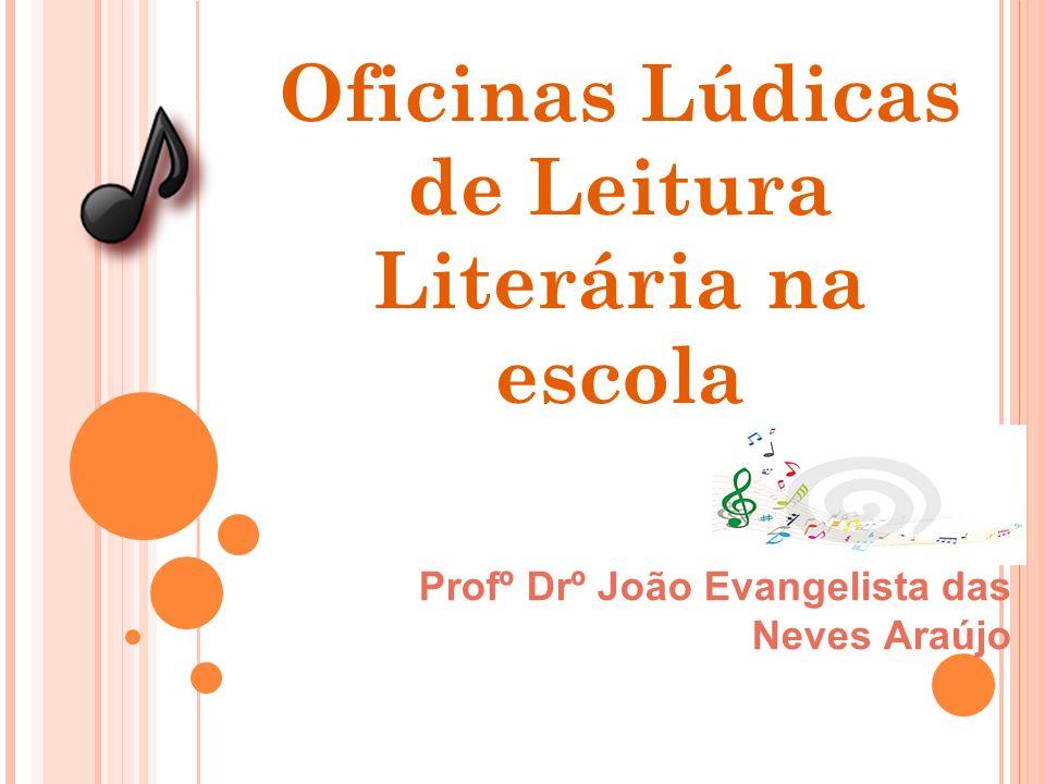 Oficinas Lúdicas de Leitura Literária na escola