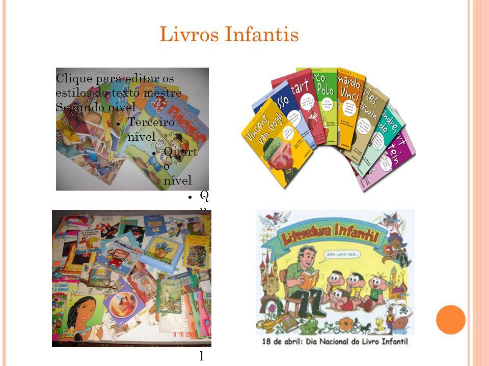 Livros Infantis Clique para editar os estilos do texto mestre