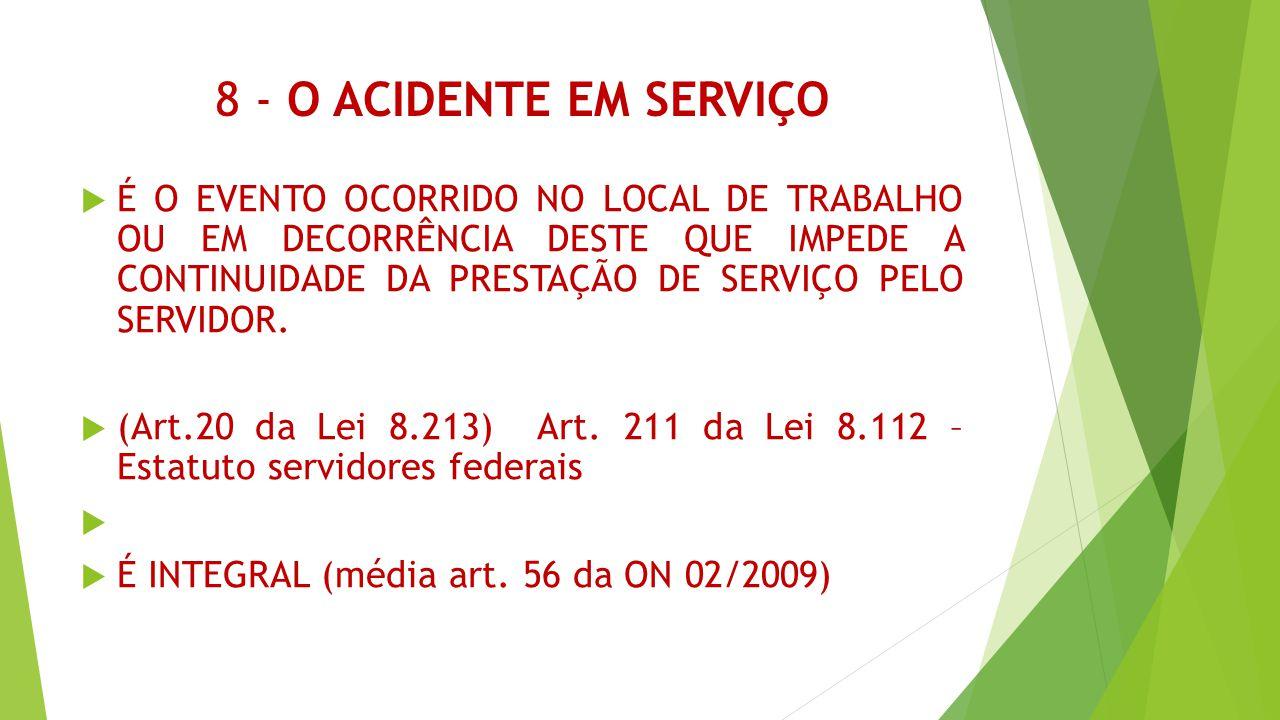 8 - O ACIDENTE EM SERVIÇO