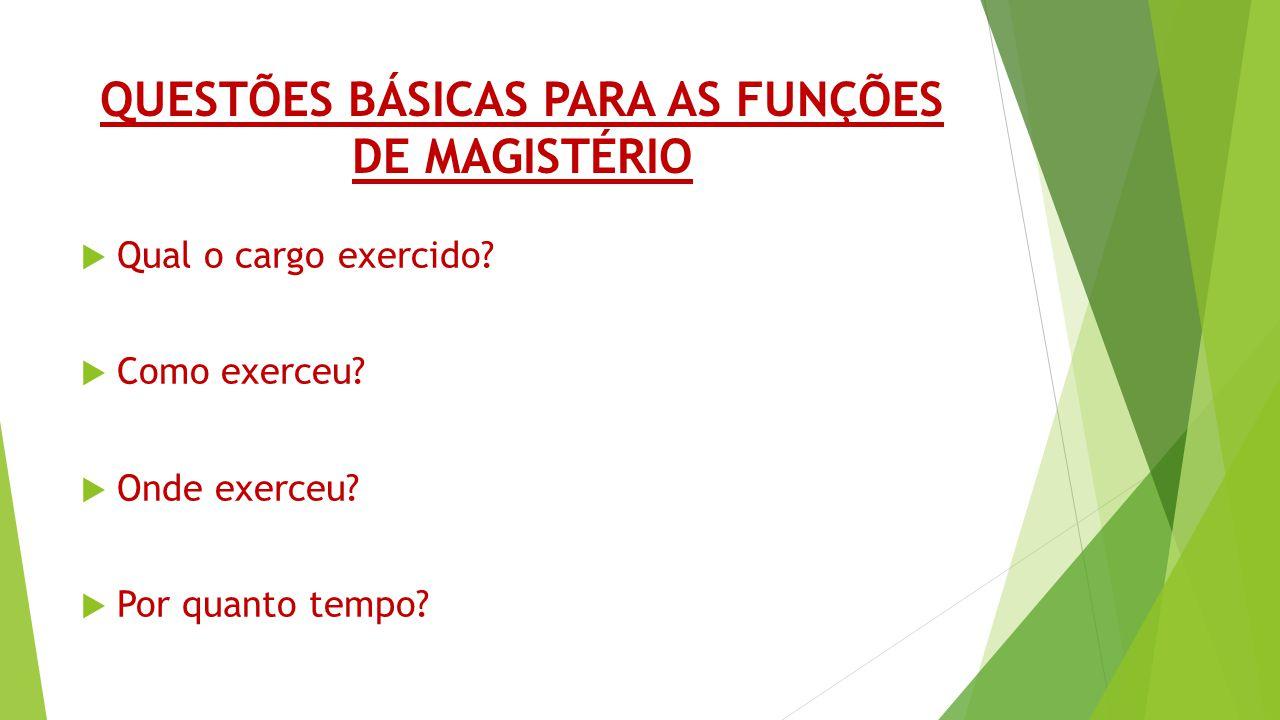 QUESTÕES BÁSICAS PARA AS FUNÇÕES DE MAGISTÉRIO
