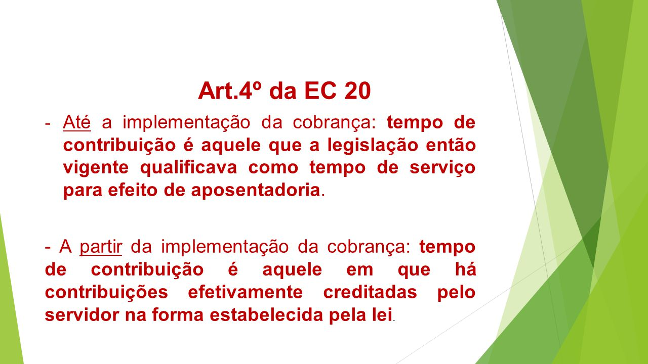 Art.4º da EC 20