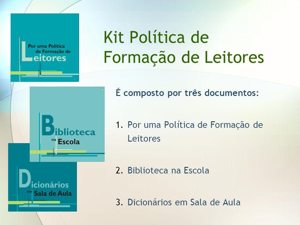 Kit Política de Formação de Leitores