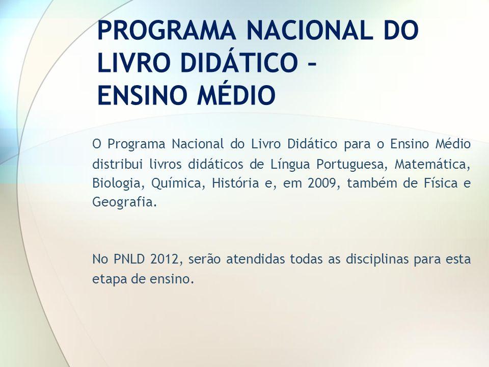PROGRAMA NACIONAL DO LIVRO DIDÁTICO – ENSINO MÉDIO