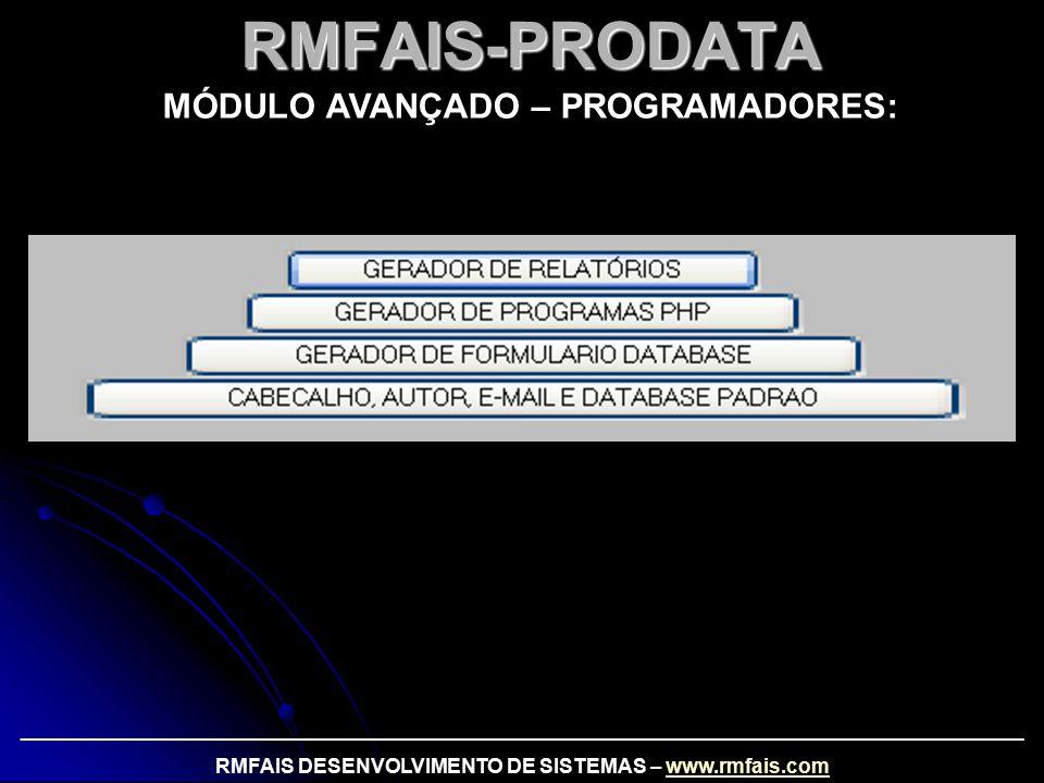 RMFAIS-PRODATA MÓDULO AVANÇADO – PROGRAMADORES: