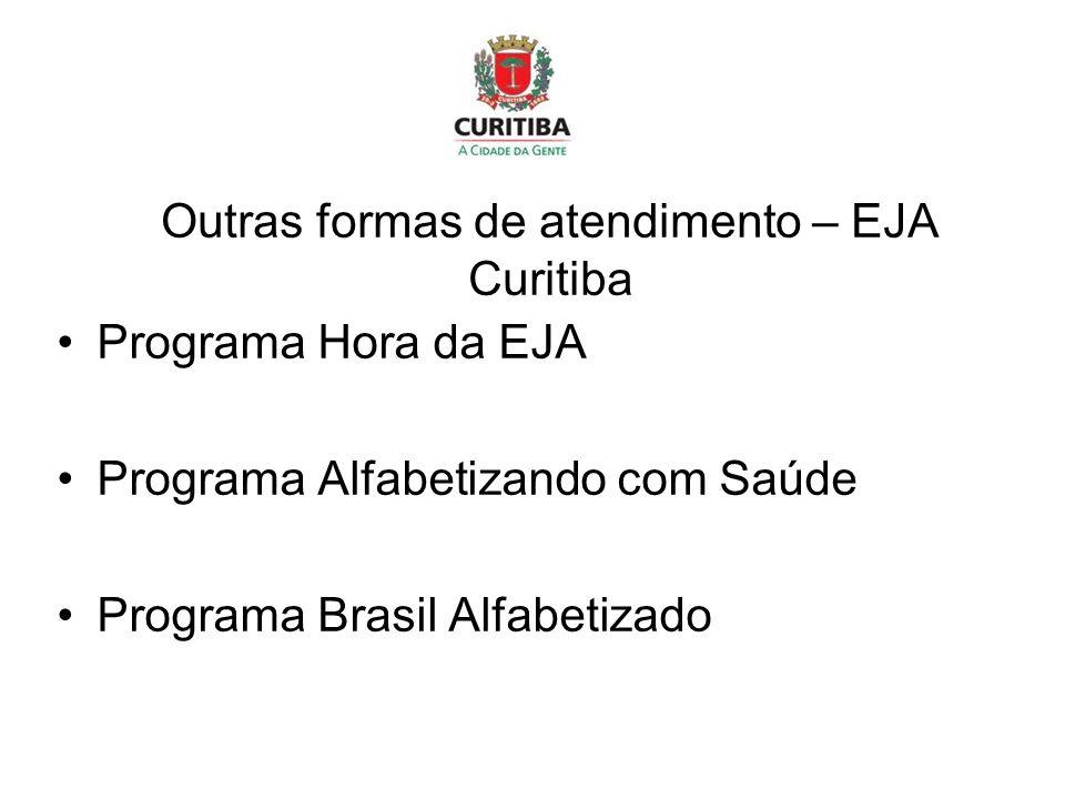 Outras formas de atendimento – EJA Curitiba