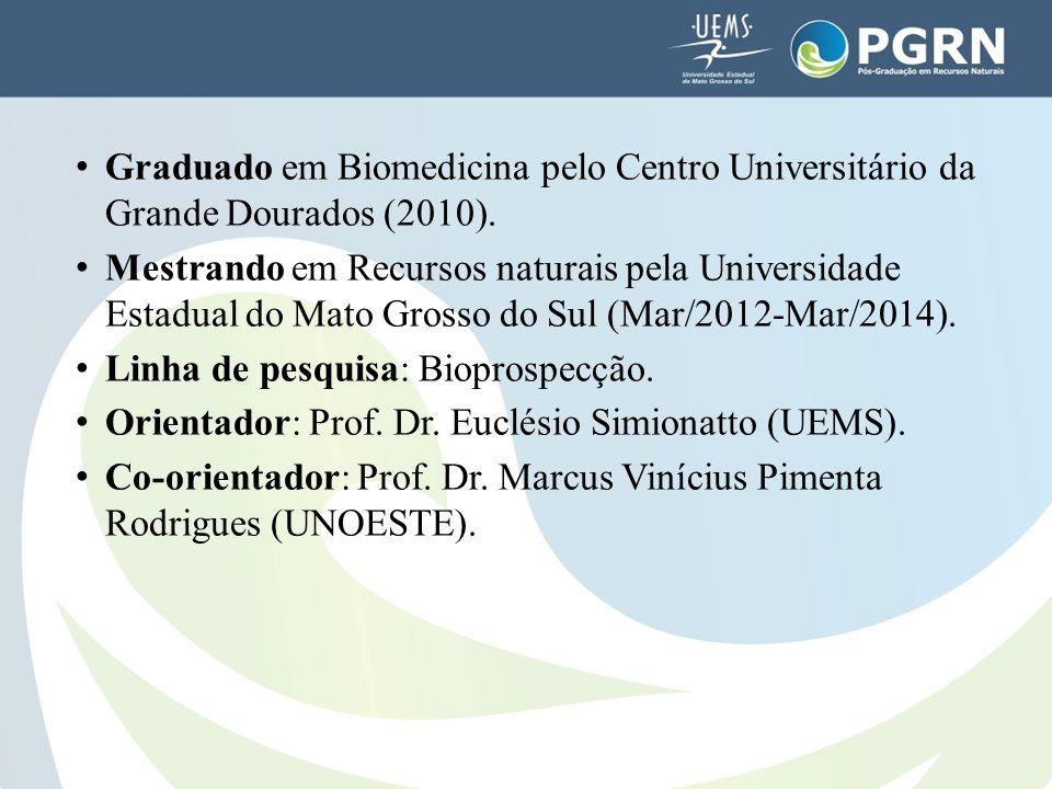 Graduado em Biomedicina pelo Centro Universitário da Grande Dourados (2010).