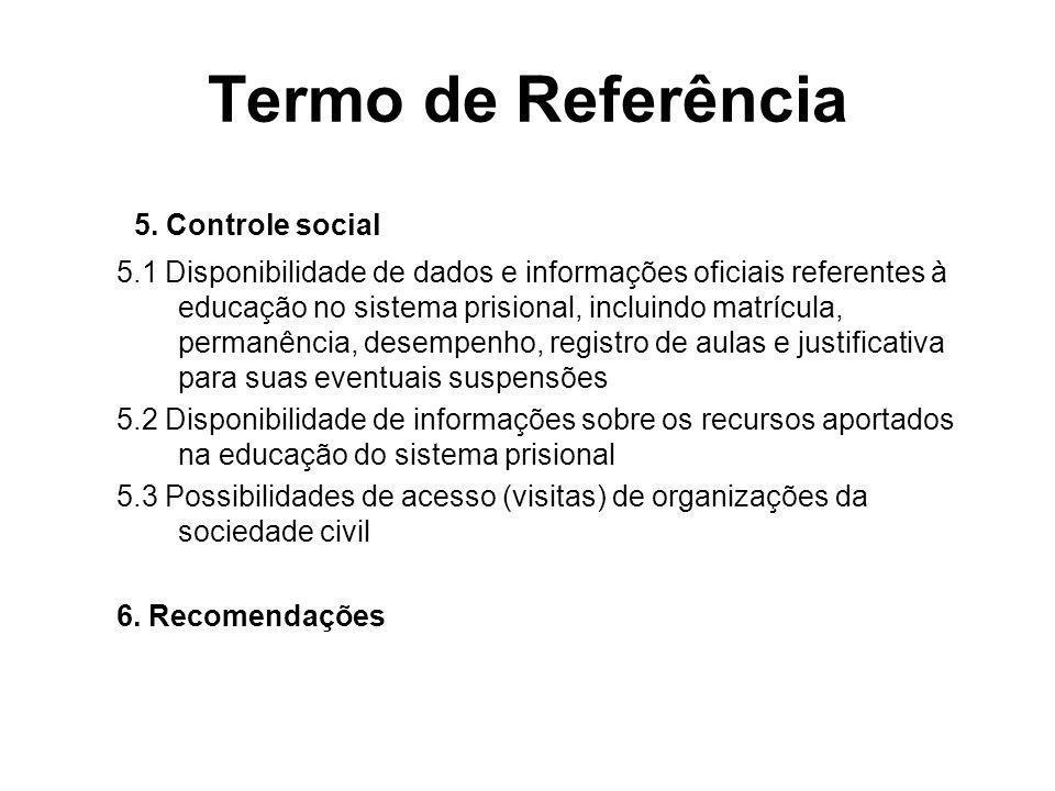 Termo de Referência 5. Controle social