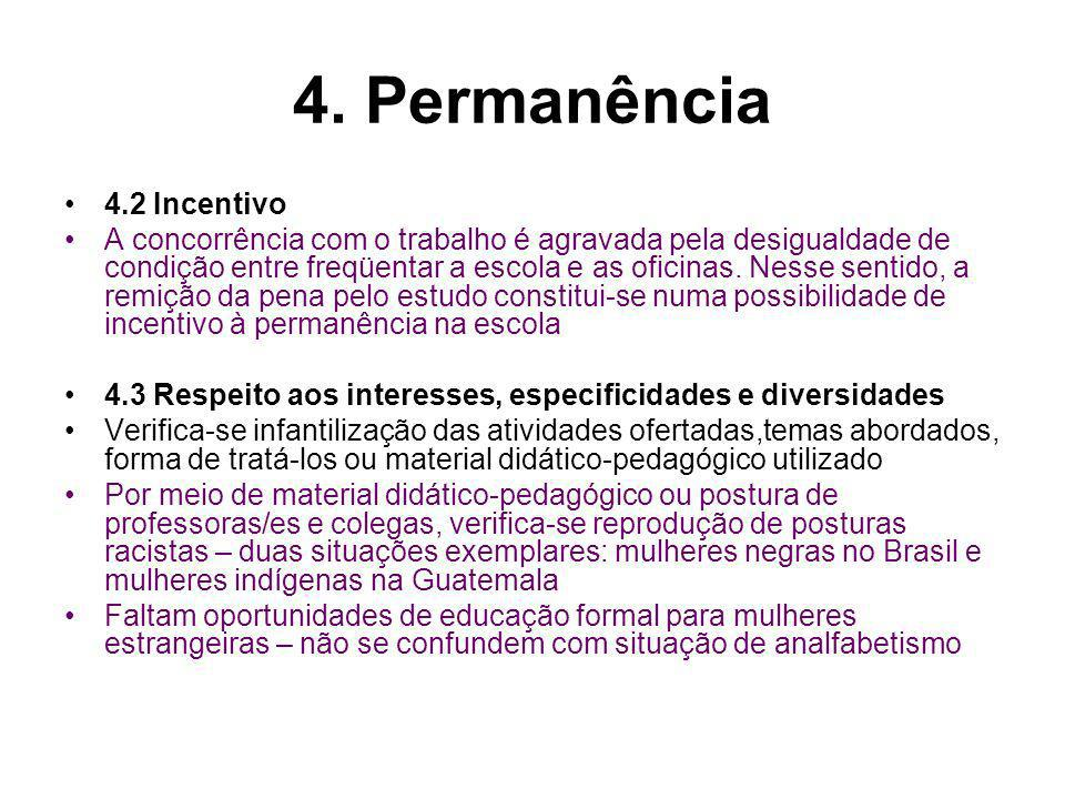 4. Permanência 4.2 Incentivo