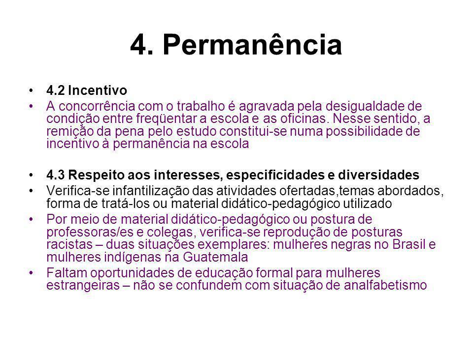 4. Permanência 4.2 Incentivo