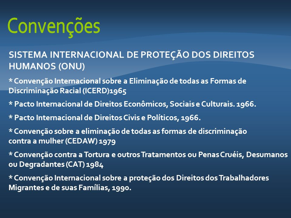 SISTEMA INTERNACIONAL DE PROTEÇÃO DOS DIREITOS HUMANOS (ONU)