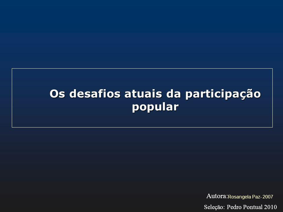 Os desafios atuais da participação popular