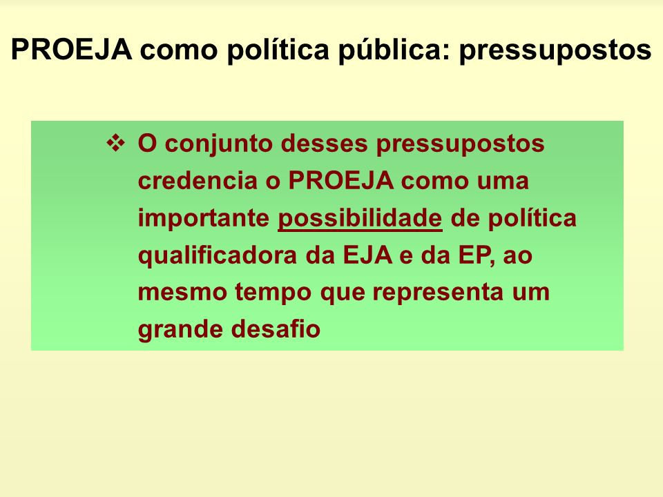 PROEJA como política pública: pressupostos