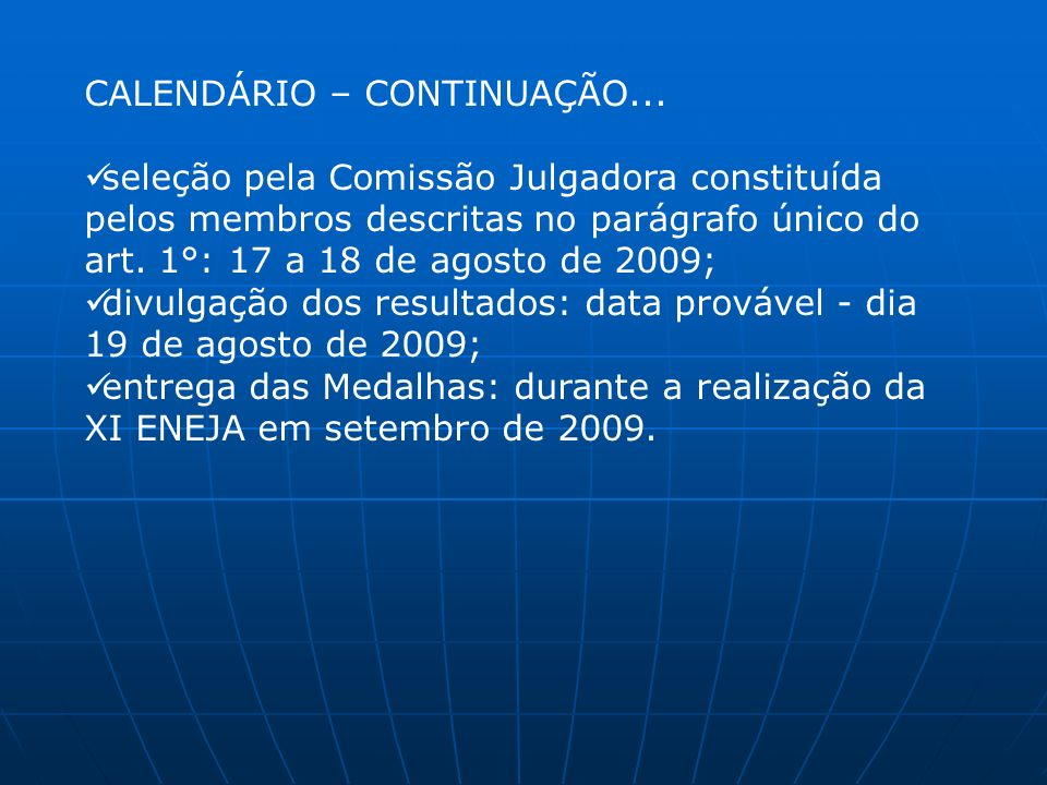 CALENDÁRIO – CONTINUAÇÃO...