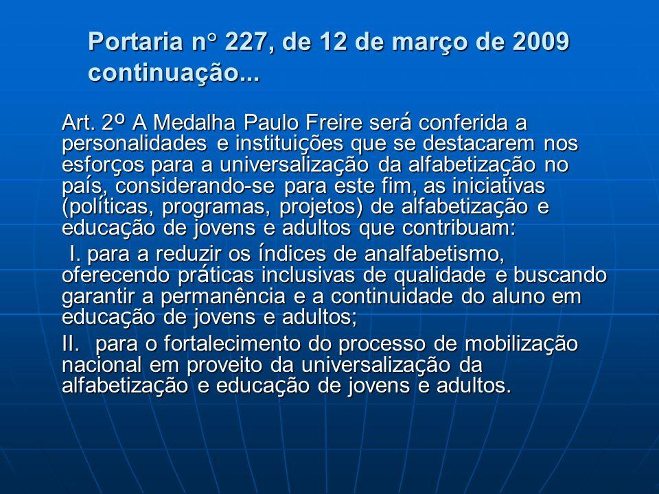 Portaria n° 227, de 12 de março de 2009 continuação...