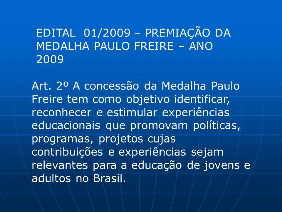EDITAL 01/2009 – PREMIAÇÃO DA MEDALHA PAULO FREIRE – ANO 2009