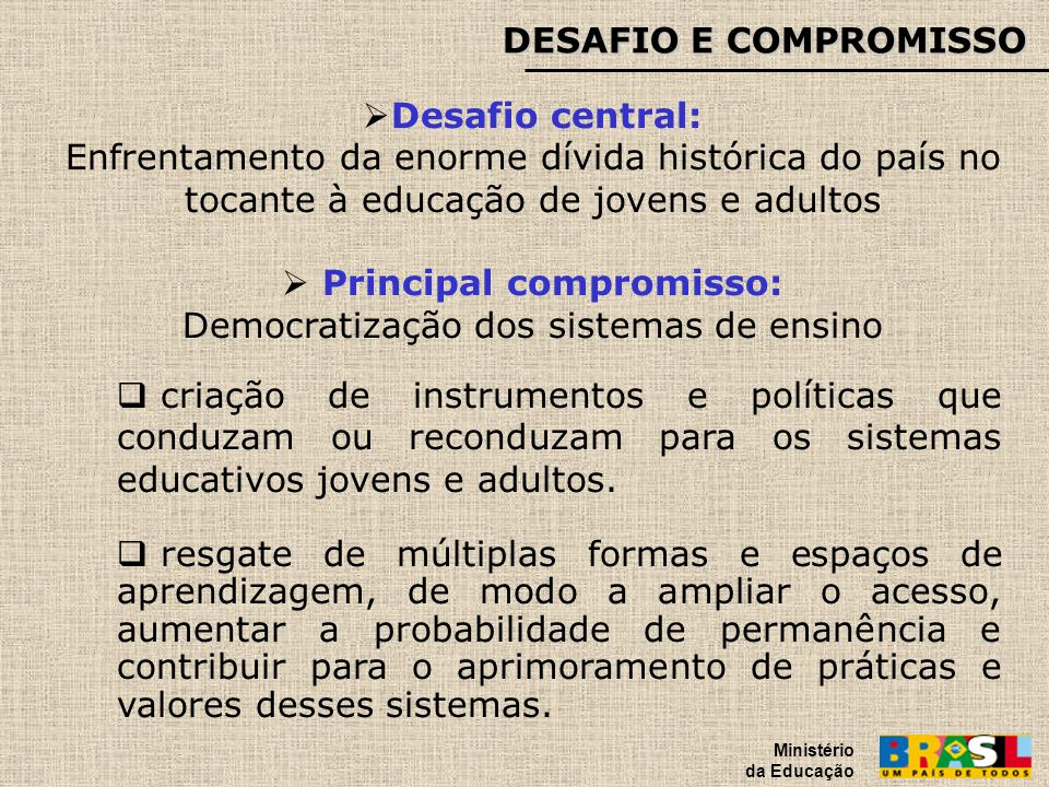 Principal compromisso: