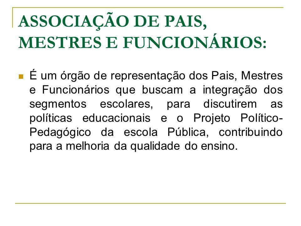ASSOCIAÇÃO DE PAIS, MESTRES E FUNCIONÁRIOS: