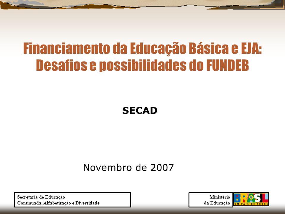 Financiamento da Educação Básica e EJA: Desafios e possibilidades do FUNDEB