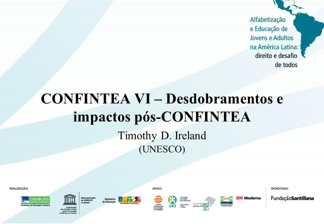 CONFINTEA VI – Desdobramentos e impactos pós-CONFINTEA Timothy D
