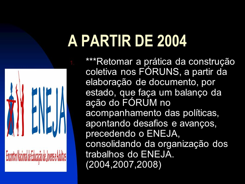 A PARTIR DE 2004