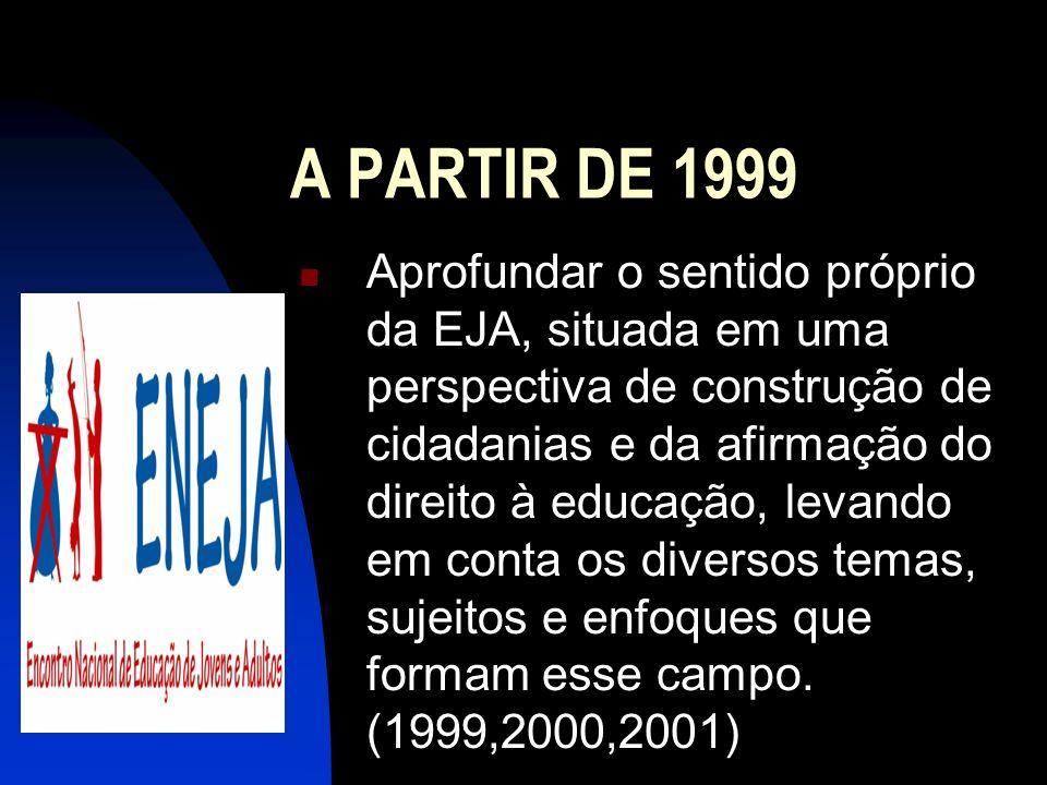 A PARTIR DE 1999