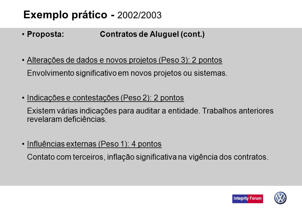 Exemplo prático - 2002/2003 Proposta: Contratos de Aluguel (cont.)