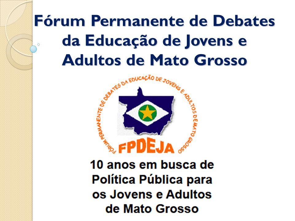 Fórum Permanente de Debates da Educação de Jovens e Adultos de Mato Grosso