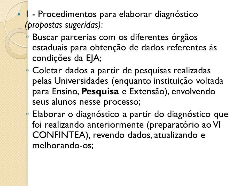 1 - Procedimentos para elaborar diagnóstico (propostas sugeridas):