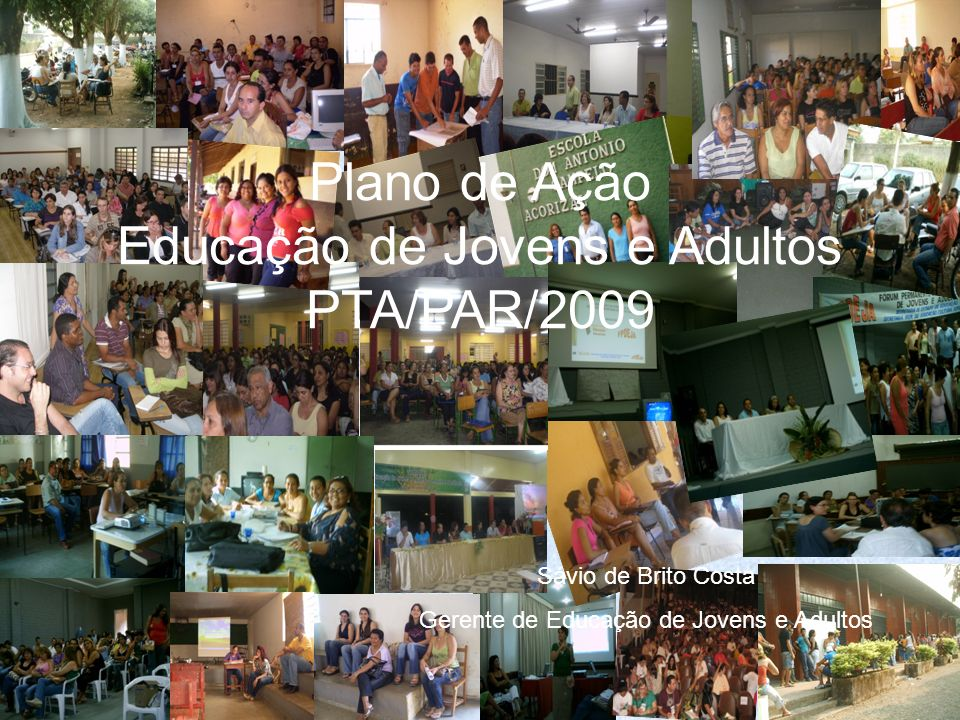 Plano de Ação Educação de Jovens e Adultos PTA/PAR/2009