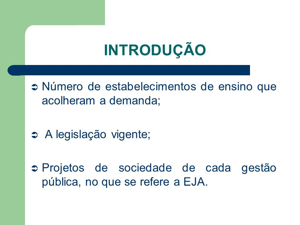 INTRODUÇÃO Número de estabelecimentos de ensino que acolheram a demanda; A legislação vigente;