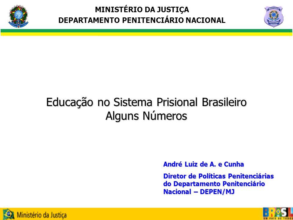 Educação no Sistema Prisional Brasileiro Alguns Números