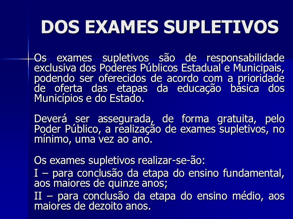DOS EXAMES SUPLETIVOS
