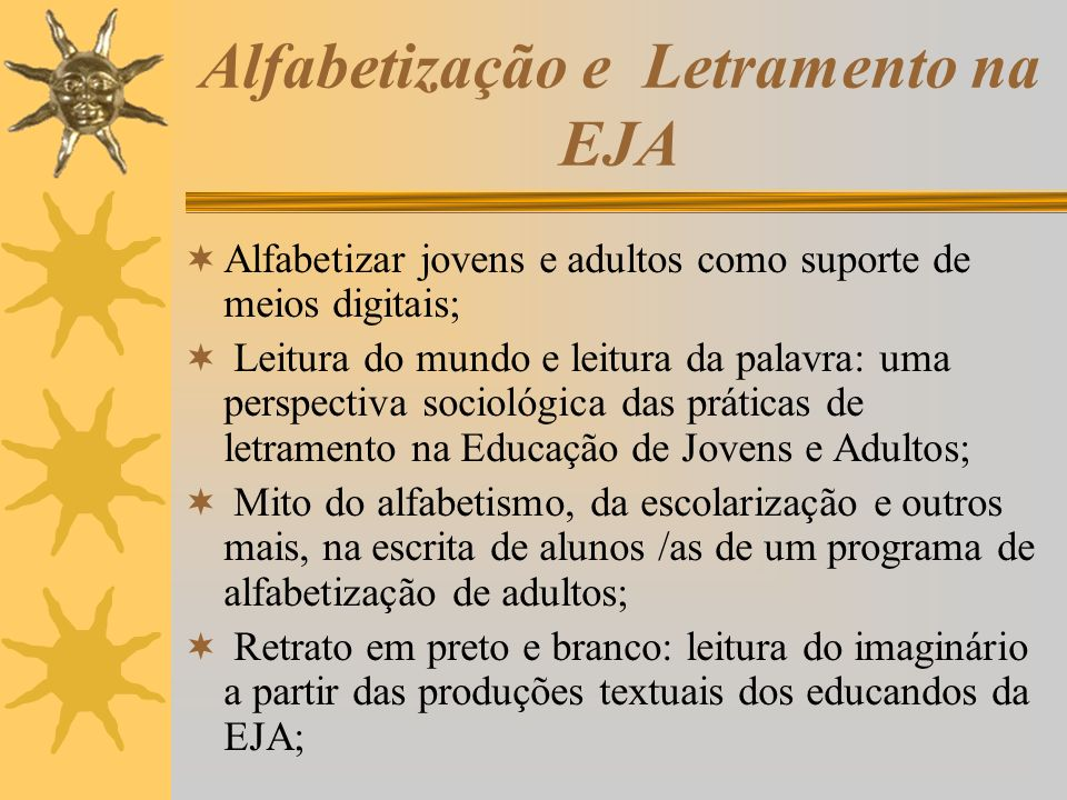 Alfabetização e Letramento na EJA