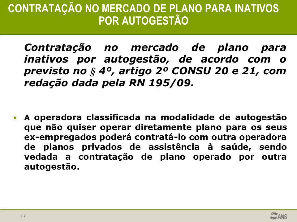 CONTRATAÇÃO NO MERCADO DE PLANO PARA INATIVOS POR AUTOGESTÃO