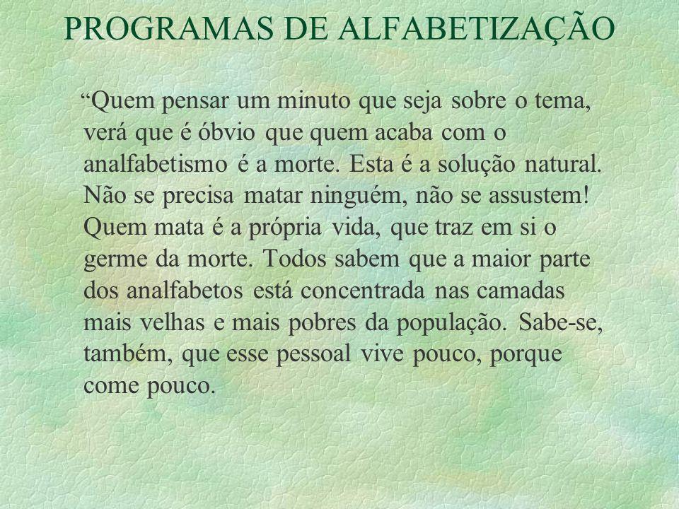 PROGRAMAS DE ALFABETIZAÇÃO