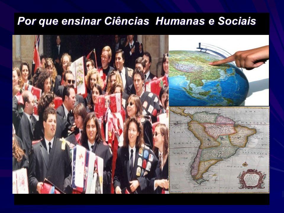 Por que ensinar Ciências Humanas e Sociais