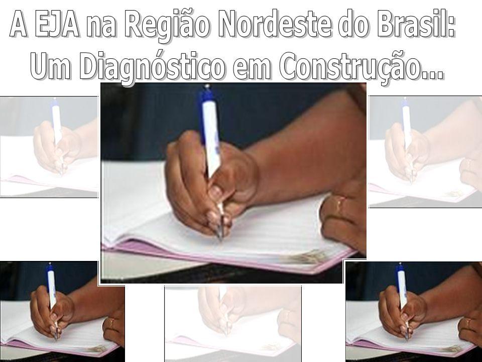 A EJA na Região Nordeste do Brasil: Um Diagnóstico em Construção...
