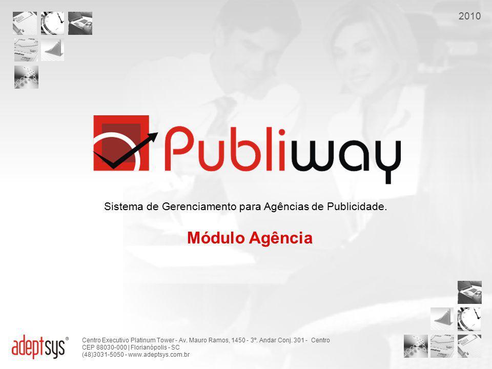 Sistema de Gerenciamento para Agências de Publicidade.