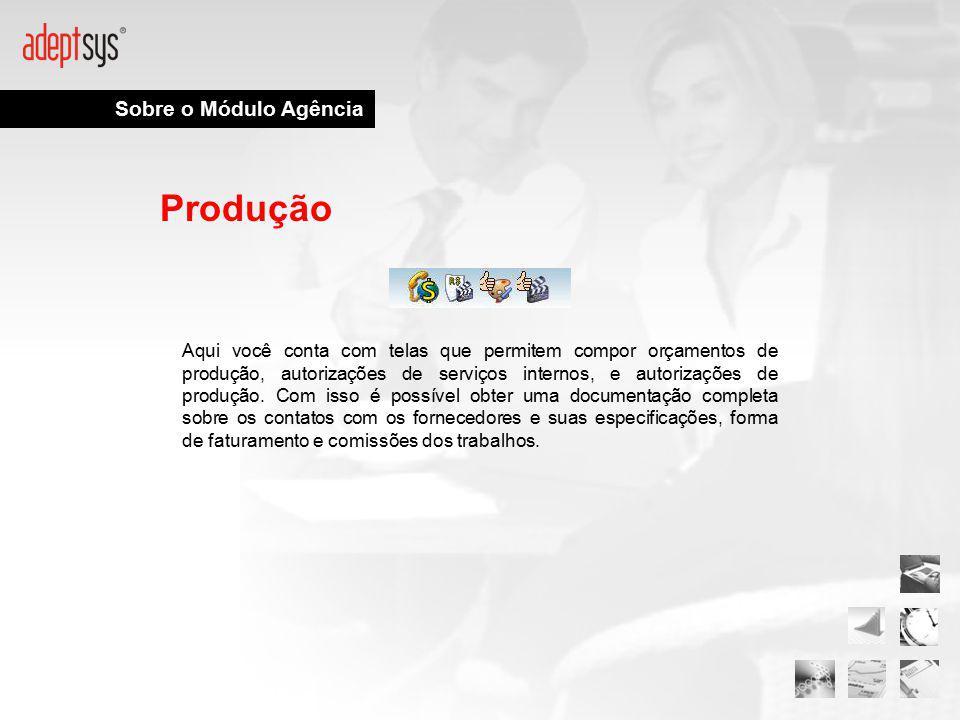 Produção Sobre o Módulo Agência