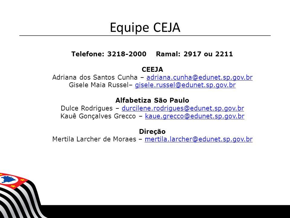 Equipe CEJA Telefone: 3218-2000 Ramal: 2917 ou 2211 CEEJA