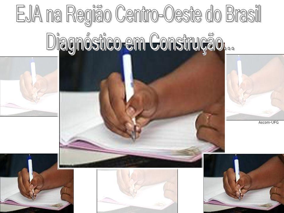EJA na Região Centro-Oeste do Brasil Diagnóstico em Construção...