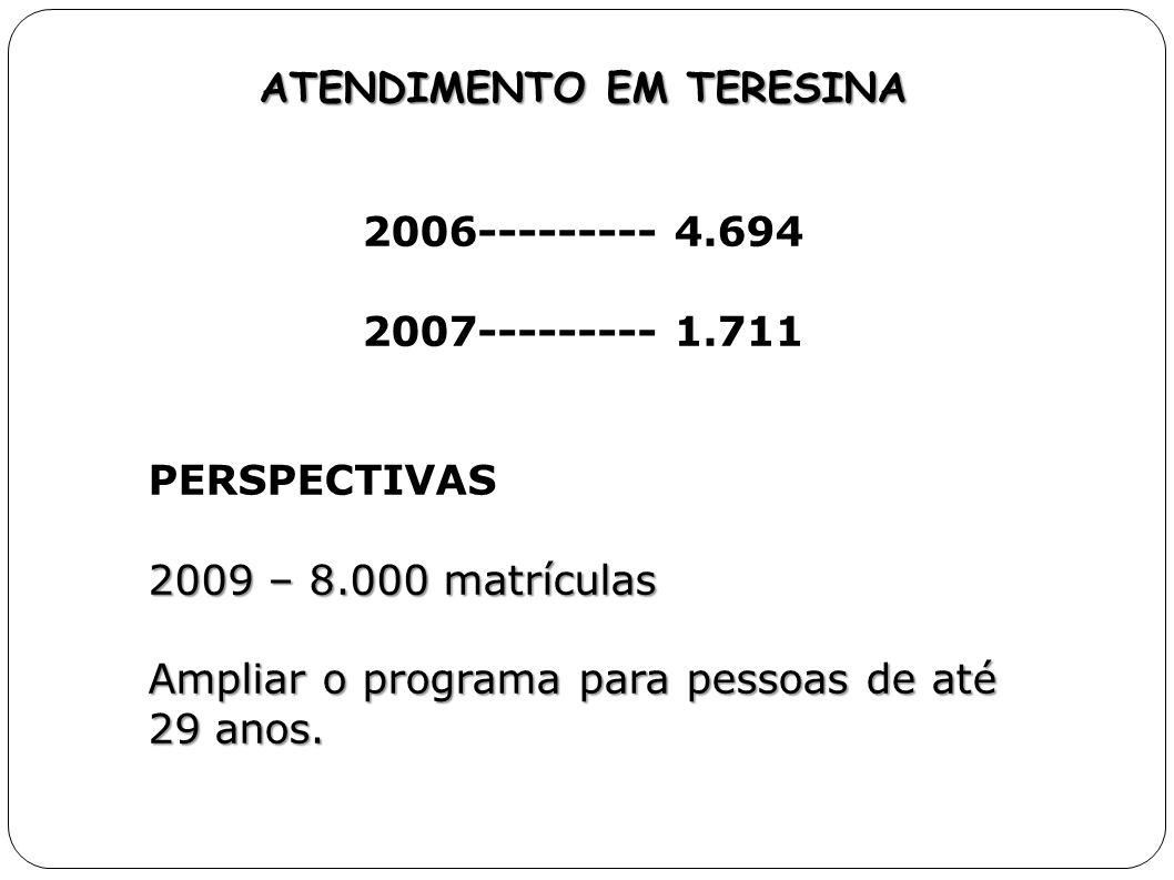ATENDIMENTO EM TERESINA