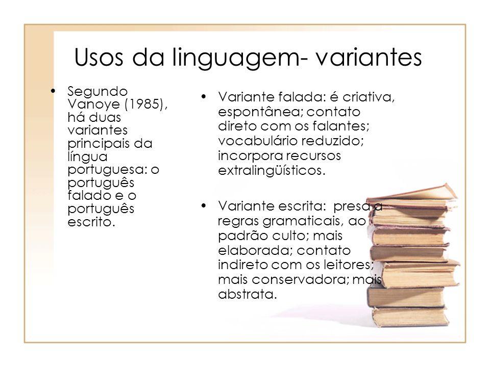 Usos da linguagem- variantes