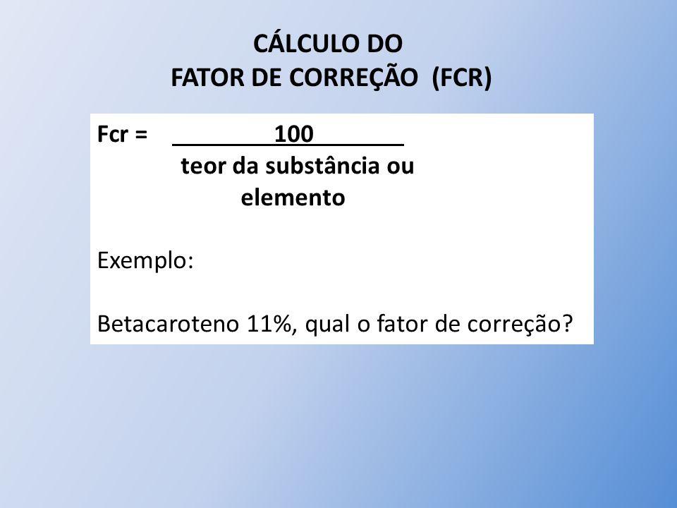 FATOR DE CORREÇÃO (FCR)